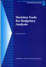 Decision Tools for Budgetary Analysis