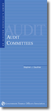 Elected Official's Guide to Audit Committees