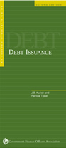 Elected Official's Guide to Debt Issuance 2nd Edition