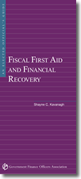 Elected Official's Guide to Fiscal First Aid