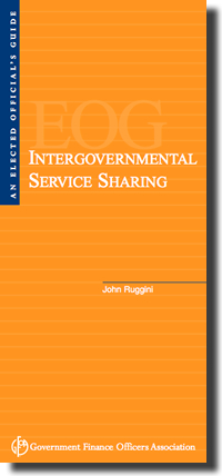 Elected Official's Guide: Intergovernmental Service Sharing