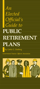 Elected Official's Guide to Public Retirement Plans