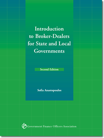 Intro. to Broker-Dealers for State & Local Govts. (2nd Ed.)