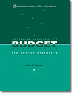 Preparing High Quality Budget Documents for School Districts