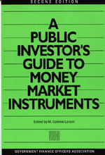 Public Investor's Guide to Money Market Instruments